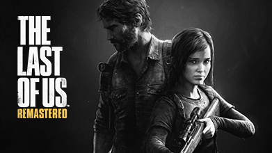 The Last of Us Remastered – Out TODAY